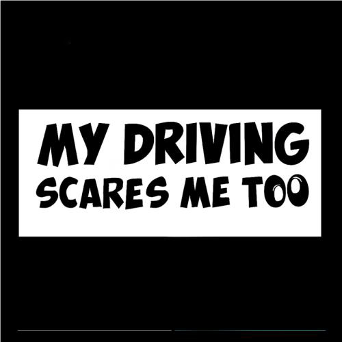 HotMeiNi-Funny-My-Driving-Scares-Me-Too-Car-Sticker-Car-SUV-Warning-Reflective-For-Truck-Window (1)