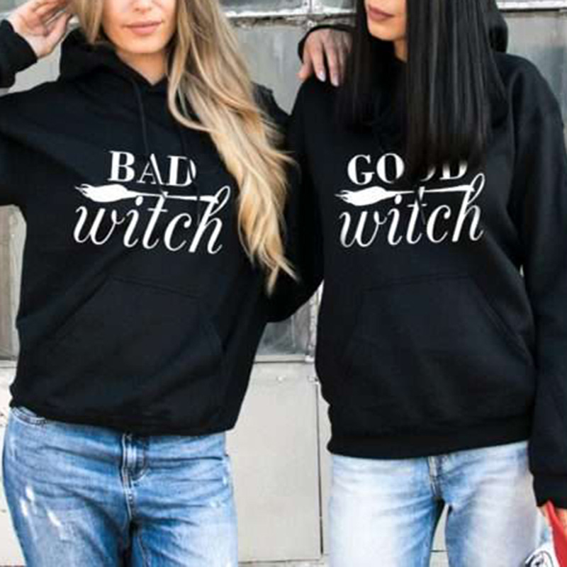 BAD WITCH GOOD WITCH Best Friends Hoodies Women Letter Printed Hooded Sweatshirt Female Long Sleeve Pullover