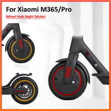 M365 Scooter Sticke-Parts Reflective-Sticker Ninebot Wheel-Hub for Xiaomi Pro
