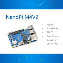 Friendly RK3399 development board NanoPi M4V2 dual-band WiFi dual camera 4G memory 4K playback Android 8