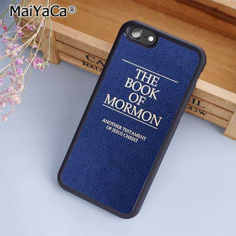 MaiYaCa The Book of Mormon Jesus Christ Bible чехол для телефона чехол для iPhone 5 6s 7 8 plus 11 pro X XR XS max samsung S6 S7 S8 S9 S