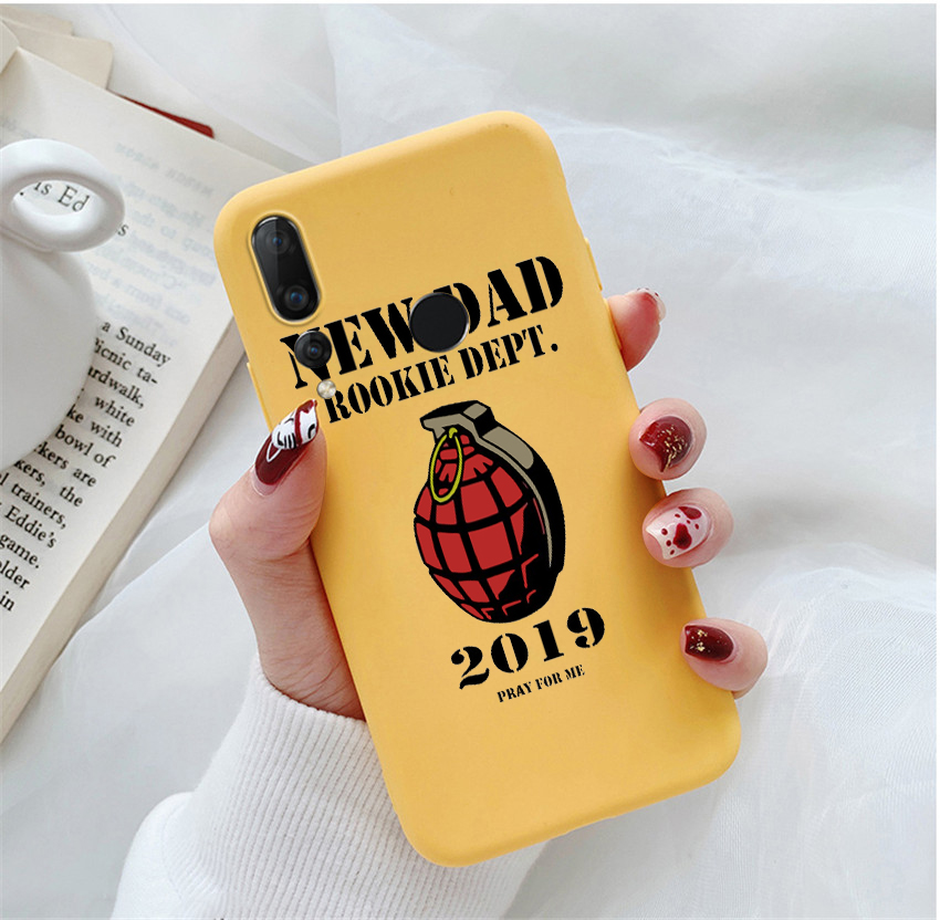 New Dad Rookie Dept 2019 grenade daddy Candy Color Case for Huawei P10 P20 P30 MATE 10 20 honor 8 9 10 Smart Soft Silicone Case