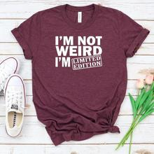 Print Tshirt Short-Sleeve Edition Not-Weird-I'm-Limited Ladies Tee Women O-Neck Loose