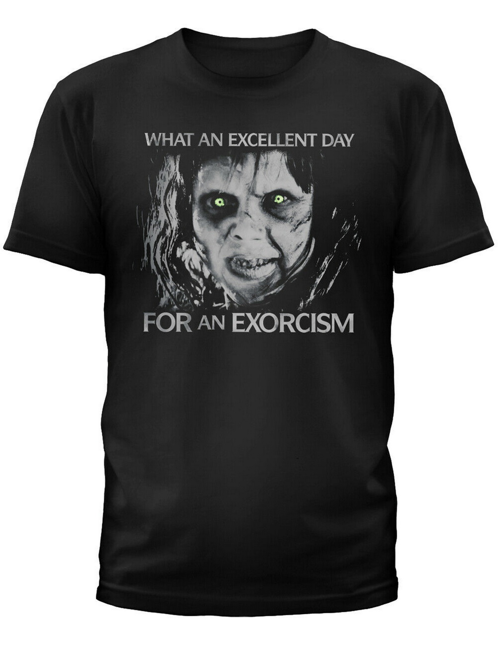 NEW NWT The Exorcist Black T-Shirt An Excellent Day For An Exorcism