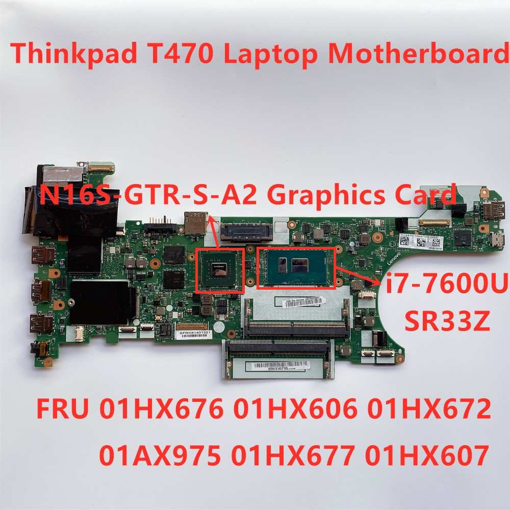 Lenovo Thinkpad T470 i7-7600U Notebook Independent Motherboard FRU 01HX676 01HX606 01HX672 01AX975 01HX677 01HX607 title=