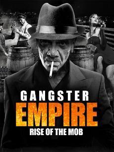 黑帮帝国-黑手党的崛起