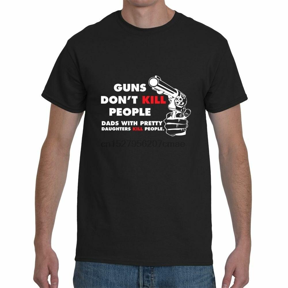 Les armes ne tuent pas les gens Papas Filles Dadd règles datant de mon père/'s Jour T-Shirt