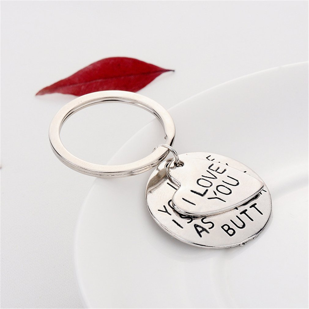 I Hope Your Day is As Nice As Your Butt Keychain Boyfriend Girlfriend Gifts Keyr
