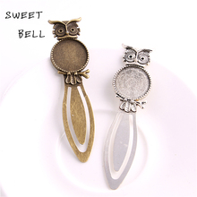 Sweet Bell 8pcs Two color Alloy Cameo owl Steel Bookmarks 20mm-28*83mm Round Cabochon Settings Jewelry Blank Charm A4274(China)