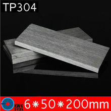 6 * 50 * 200mm TP304 Stainless Steel Flats ISO Certified AISI304 Stainless Steel Plate Steel 304 Sheet Free Shipping(China)