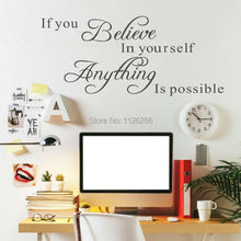 New Original Design Inspirational Quotes If You Believe in Yourself Everything is Possible Vinyl Wall Stickers Home Decor(China)