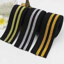 3.8 cm Wide Garment Accessories Gold Silver Stripes Nylon Elastic Band Flat Soft Belt Tension Elastic Webbing Rubber Band(China)