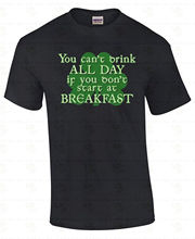 2016 New Casual T Shirt Tee Short You Can'T Drink All Day St Patricks Day Party Drunk Beer Men Top O-Neck T Shirt