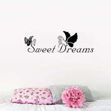 Sweet Dreams Butterfly Quotes Wall Stickers for living room bedroom office room diy vinyl art mural poster wall decal(China)