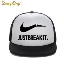 DongKing Fashion Trucker Hat Just Break It Print High Quality Flat Bill Curved Hip-Hop Polyester Mesh Snapback Hats Baseball Cap(China)