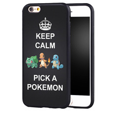 Coque Keep Calm and pick  Pokemons Case Cover  For iPhone 5 5C 5S SE 6  6plus 6S 7 Plus