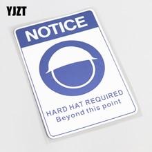 YJZT 9.5CM 14.3CM Cartoon NOTICE HARD HAT REQUIRED BEYOND THIS POINT PVC Car  Sticker 83b321191cab