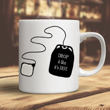 Drop It Like Its Hot funny Mugs mugs Tea  milk  wine beer friend gifts novelty  Anniversary Gift
