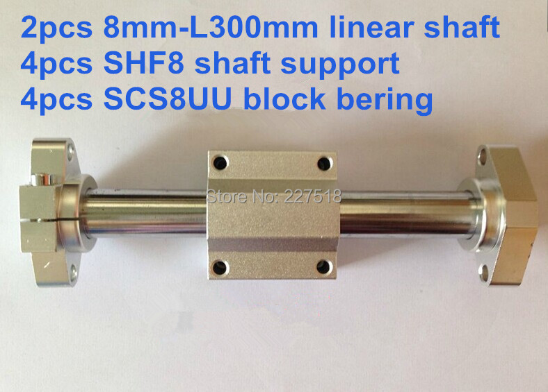 2pcs 8mm - L300mm Linear Round shaft + 4pcs SHF8 shaft support + 4pcs SCS8UU block<br>