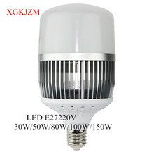 LED High Power Bulb Super Bulb Bulb E27 220V30W/50W/80W/100W/150W Workshop Factory Lighting