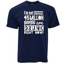 GILDAN I'm Not Drinking Alone Funny Statistic Pub Bar Club Drunk Mens T-Shirt