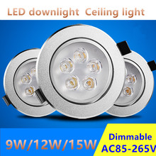 Hot Sale CREE 9W 12W 15W LED Downlight Dimmable Warm/ Pure /Cold White Recessed LED Ceiling Lamp Spot Light AC110V 220V