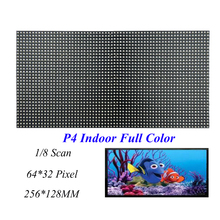 LED Screen Indoor Display P4 256*128MM 64*32 Pixel 1/8 Scan 3 in1 SMD2121 RGB Full Color LED Module Dot For LED Video Wall Sign(China)