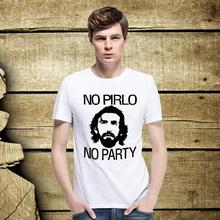 Popular Andrea Juventus NO PIRLO NO PARTY T Shirts Men Short Sleeve Pattern t-shirts Round Neck Male  Tee Shirt top