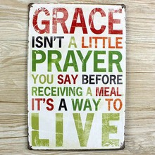"xsy015 NEW letters signs "" GRACE IS'T AUTTLE PRAYER""  metal vintage tin signs painting home decor wall art craft  20X30cm"