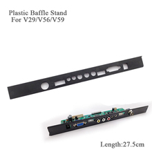 V29 V56 V59 DJ2 TV Driver Board Black Plastic PVC Baffle Stand Fixed Support LCD driver board