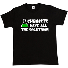 Cool Tee Shirts Chemists Have All The Solutions The Big Bang Theory Sheldon Crew Neck Men Short Sleeve Office Tee