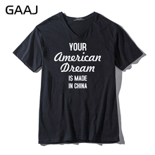 Your American Dream is made in China Men & Women Unisex T Shirts Casual V Neck Clothes Print Letter Mens Tops Male High Quality(China)