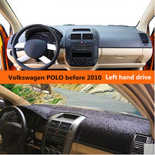 Car dashboard cover for Volkswagen Polo Left hand drive Luxurios Auto dashboard Sticky Pad for Volkswagen POLO before 2010