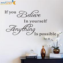 if you believe in yourself anything is possible inspirational quotes wall decals decorative stickers vinyl art home decor 8037.(China)