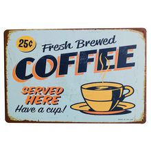 Fresh Brewed COFFEE Metal Tin Sign Coffee Decor Plaque for Home art with wall painting for lover gift LJ5-2  20x30cm A1