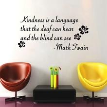 Kindness Is The Language Lettering Words Vinyl Wall Art Decal Mark Twain Famous Quotes Mural Home Decor Inspiration Wall Sticker
