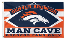 DENVER BRONCOS Man Cave Fans Only NFL Flag 3x5FT banner 100D 150X90CM Polyester brass grommets custom51, Free Shipping(China)