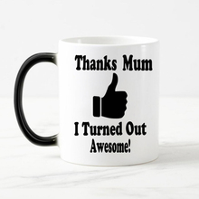 Funny text thanks Mum  Color Changing cup mug Magic heat sensitive Coffee Mug Tea Cup gift for mother Free Shipping