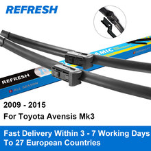 "Refresh Wiper Blades for Toyota Avensis Mk3 26""&16"" Fit Push Button Arms 2009 2010 2011 2012 2013 2014 2015(China)"
