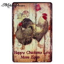 [ Mike86 ] Happy Chickens Lay More Eggs Metal Sign Home Store Farm Decor Retro Animal Wall Poster Art 20*30 CM Mix Items AA-1006(China)