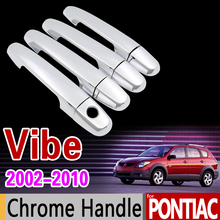 for Pontiac Vibe 2002 - 2010 for Toyota Voltz Chrome Handle Cover Trim Set 2003 2005 2007 2009 Accessories Stickers Car Styling(China)