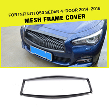 Carbon Fiber Racing Front Grille Trim Covers Overlay Styling for Infiniti Q50 Sedan 4-Door 2014-2017(China)