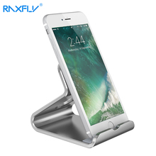 RAXFLY Universal Aluminum Metal Mobile Phone Stand Holder For iphone 7 6 6s Plus For ipad tablet For Xiaomi Desk Holder Bracket(China)