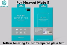 HUAWEI Mate 9 Tempered glass film Nillkin Super T+ Pro 2.5D 0.15mm Anti-Explosion Tempered Glass Screen Protector For mate 9 5.9