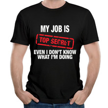 2017 Brand MY JOB IS TOP SECRET Men's T shirt Short Sleeve ins Men's Casual Tees(China)