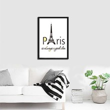 Paris Is Always A Good Idea Inspiration Quotes Canvas Art Nordic Posters And Prints Art Wall Pictures For Living Room Home Decor(China)