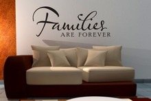 Families Are Forever wall art sticker quote Living room / hallway / Kitchen Wall Decals 3 sizes