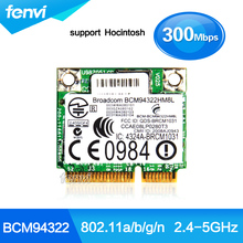 Broadcom BCM4322 BCM94322HM8L Dual Band 802.11a/g/n 300Mbps Wireless Wifi Wlan Mini PCI-E Half Size Card For HP SPS#504664-001