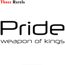 Three Ratels TZ-1015 11*30cm 1-4 pieces car sticker Pride weapon of kings funny car stickers auto decals(China)