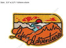 "3.5"" Life of Adventure Hiking Travel Souvenir Patches Out to Live Outdoor Clothing Iron On Sew On Badge for bag clother stickers"